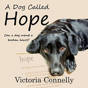 A Dog Called Hope by Victoria Connelly narrated by Jan Cramer