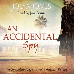 An Accidental Spy, written by Jolyn Jones and narrated by Jan Cramer