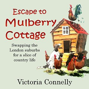 Escape to Mulberry Cottage by Victoria Connelly narrated by Jan Cramer