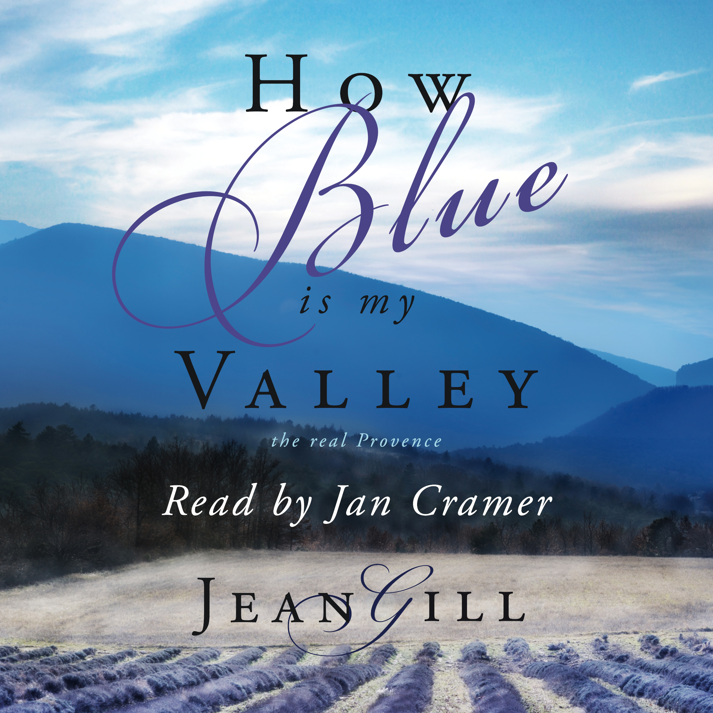 How Blue is my Valley, written by Jean Gill and narrated by Jan Cramer