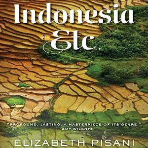 Indonesia, Etc. by Elizabeth Pisani narrated by Jan Cramer