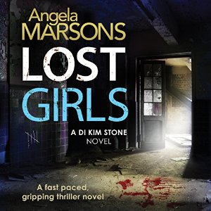 Lost Girls, written by Angela Marsons and narrated by Jan Cramer