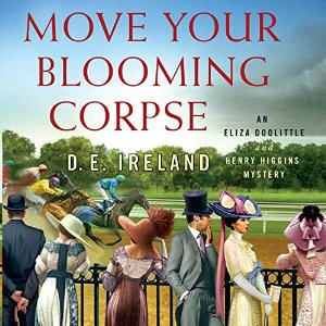 Move your Blooming Corpse, written by D. E. Ireland and narrated by Jan Cramer
