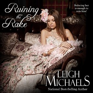 Ruining the Rake, written by Leigh Michaels and narrated by Jan Cramer