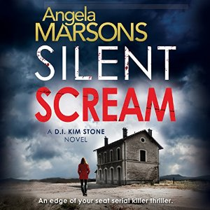 Silent Scream, written by Angela Marsons and narrated by Jan Cramer