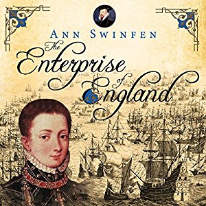 The Enterprise of England, written by Ann Swinfen and narrated by Jan Cramer