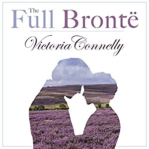 The Full Bronte, written by Victoria Connelly and narrated by Jan Cramer