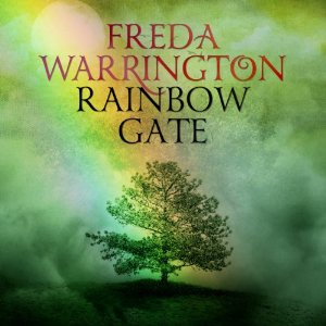 The Rainbow Gate by Freda Warrington narrated by Jan Cramer