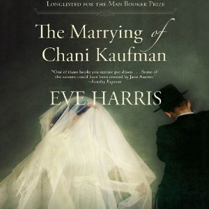 The Marrying of Chani Kaufman by Eve Harris narrated by Jan Cramer