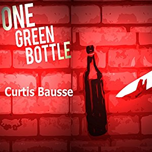 One Green Bottle, written by Curtis Bausse and narrated by Jan Cramer